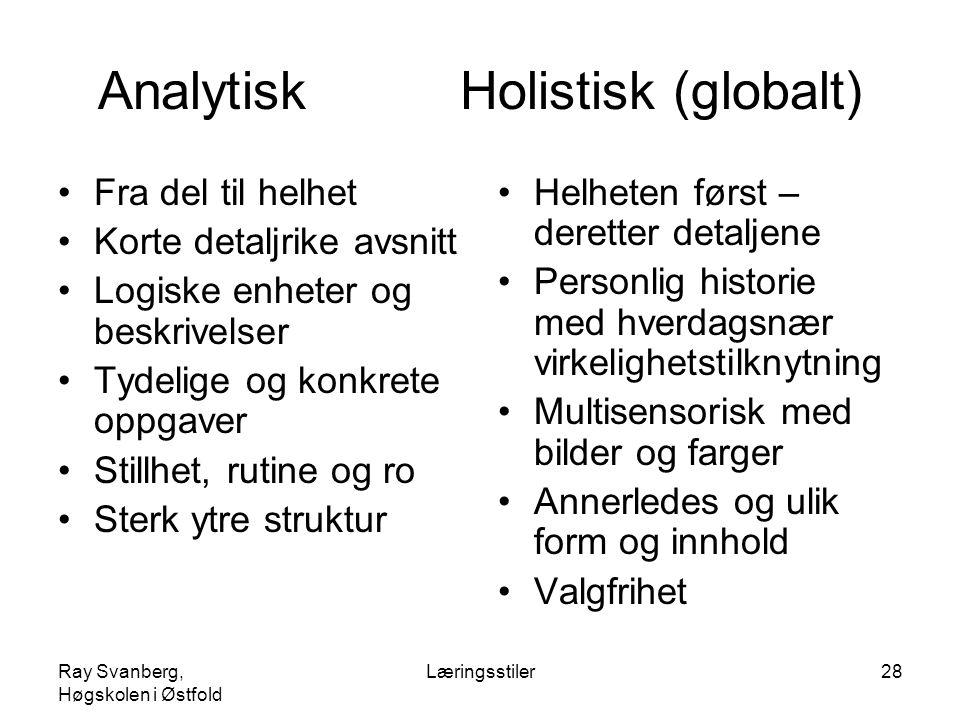Analytisk Holistisk (globalt)