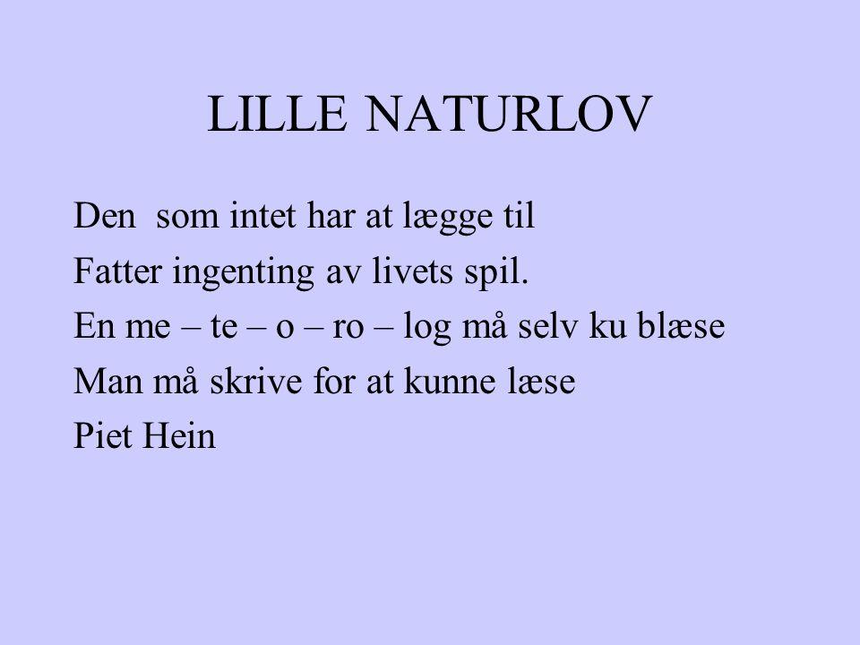 LILLE NATURLOV