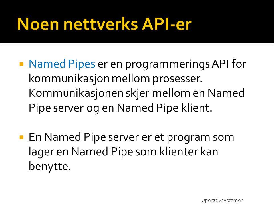 Noen nettverks API-er