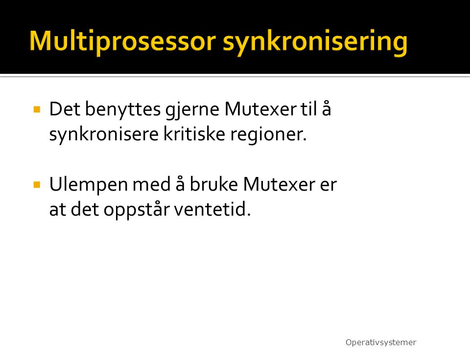 Multiprosessor synkronisering