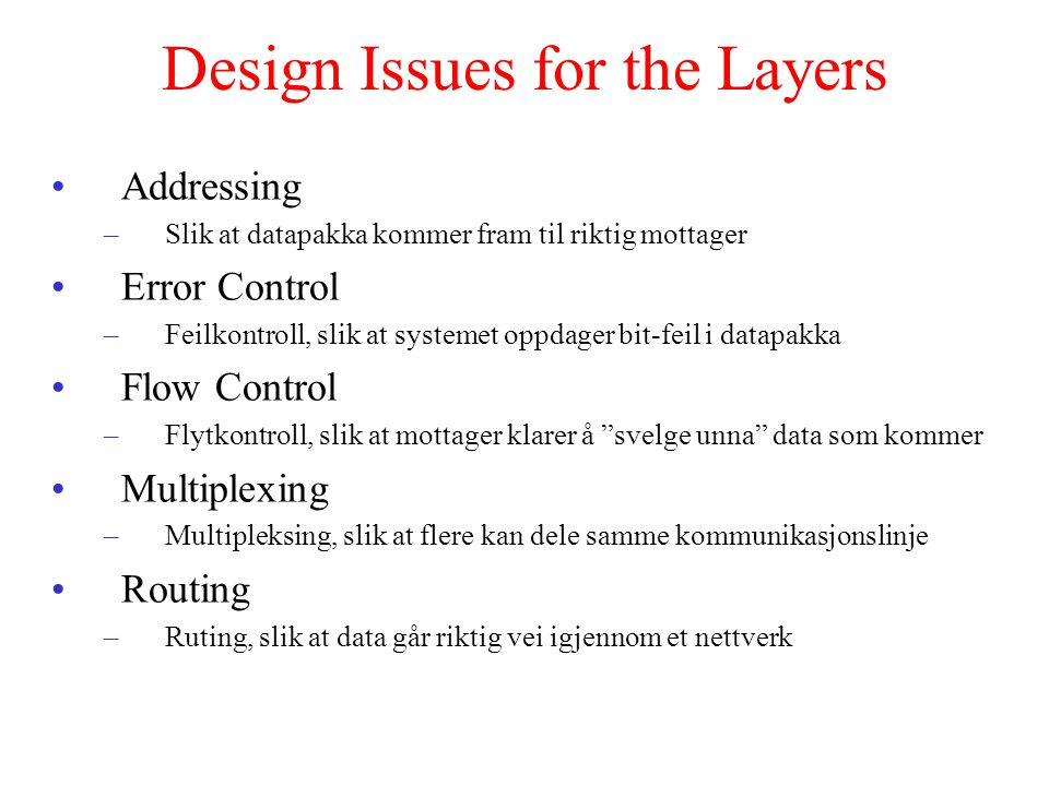 Design Issues for the Layers