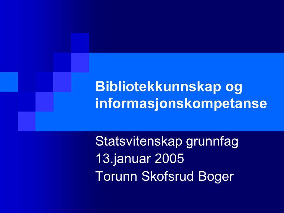 Bibliotekkunnskap og informasjonskompetanse