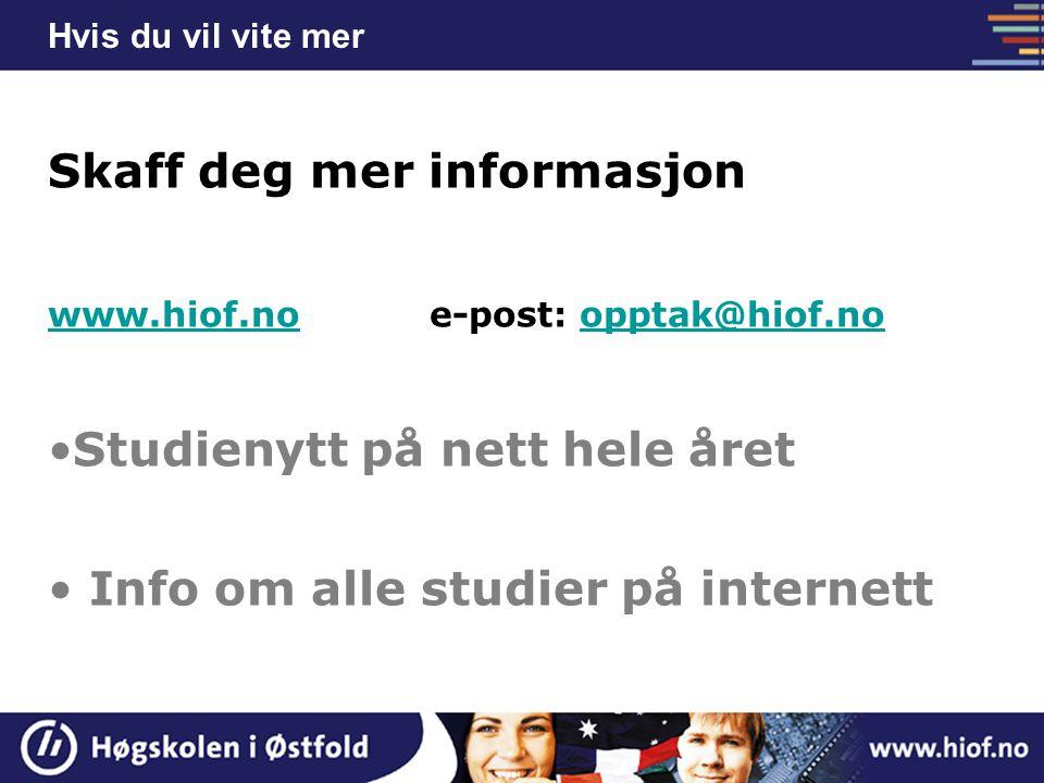 Skaff deg mer informasjon