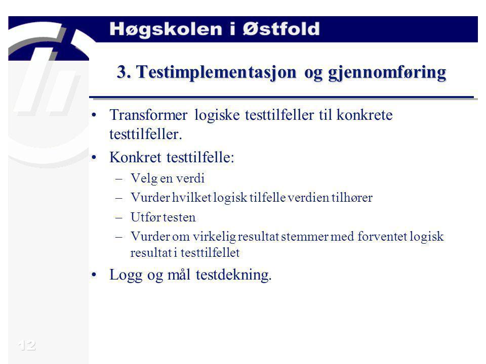 3. Testimplementasjon og gjennomføring