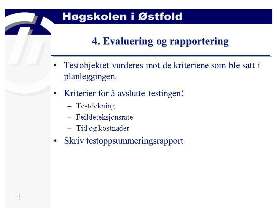 4. Evaluering og rapportering