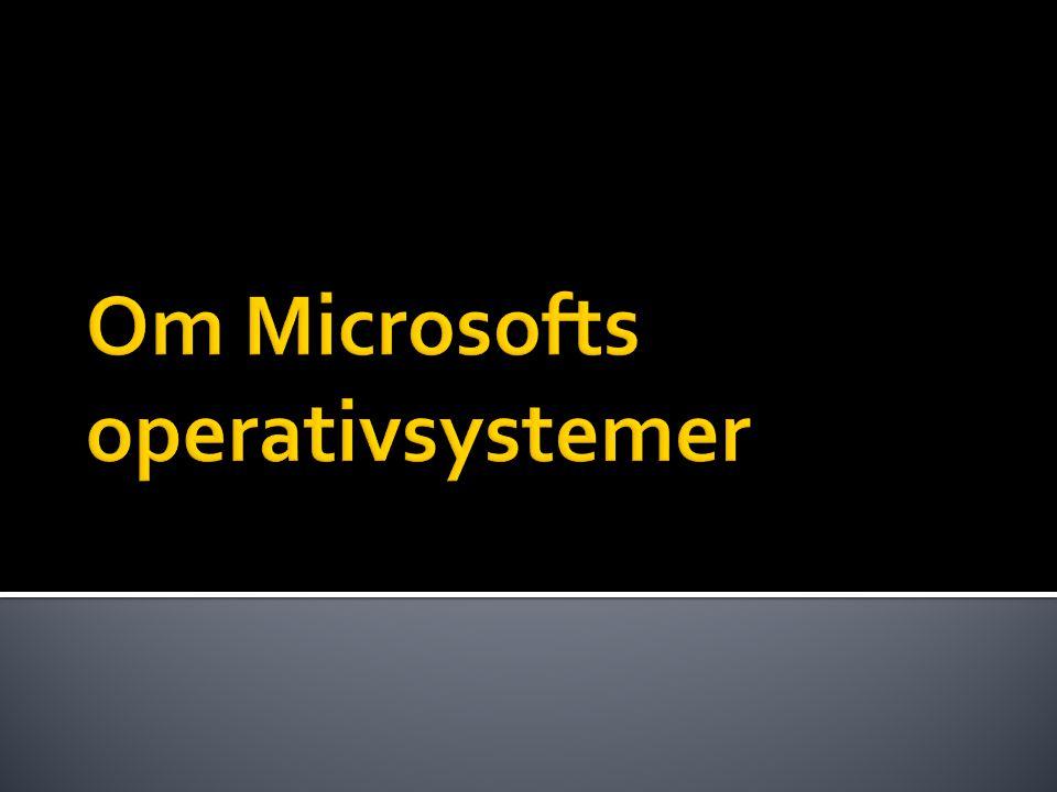 Om Microsofts operativsystemer