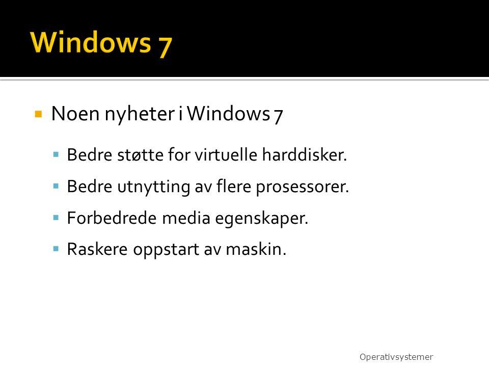 Windows 7 Noen nyheter i Windows 7