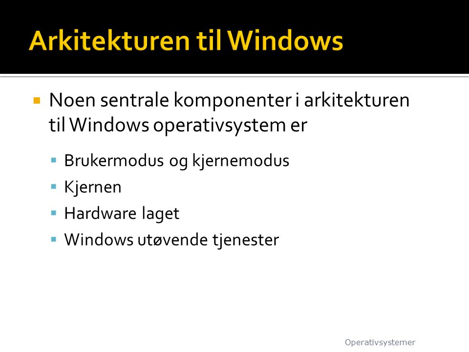 Arkitekturen til Windows