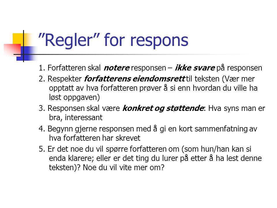 Regler for respons