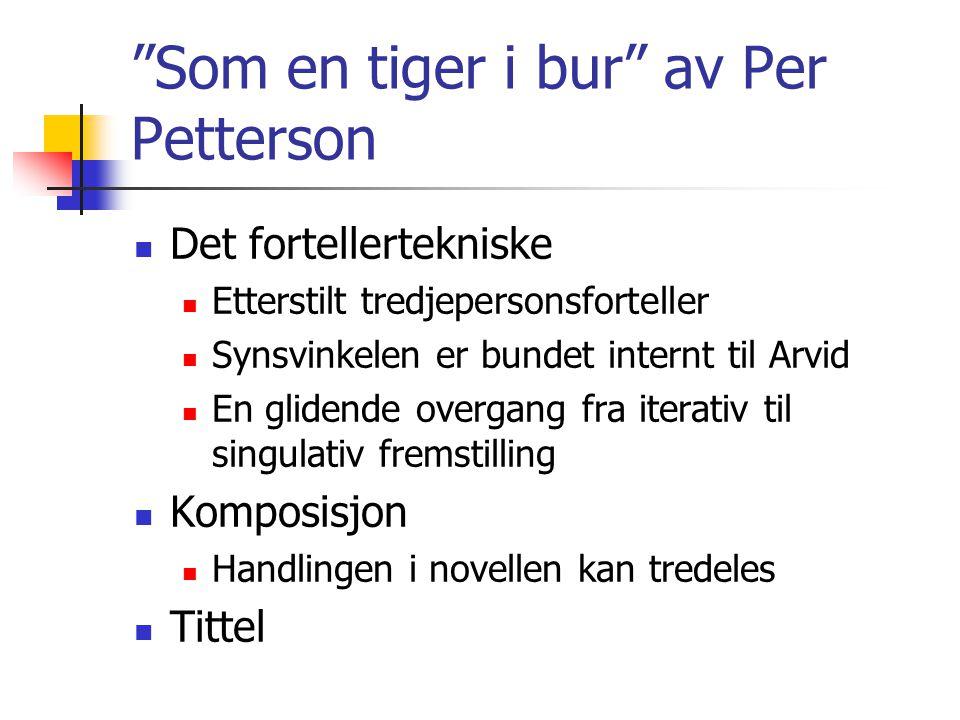 Som en tiger i bur av Per Petterson