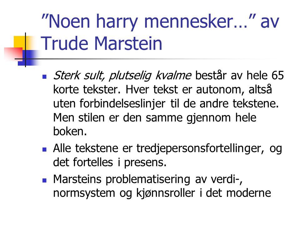 Noen harry mennesker… av Trude Marstein