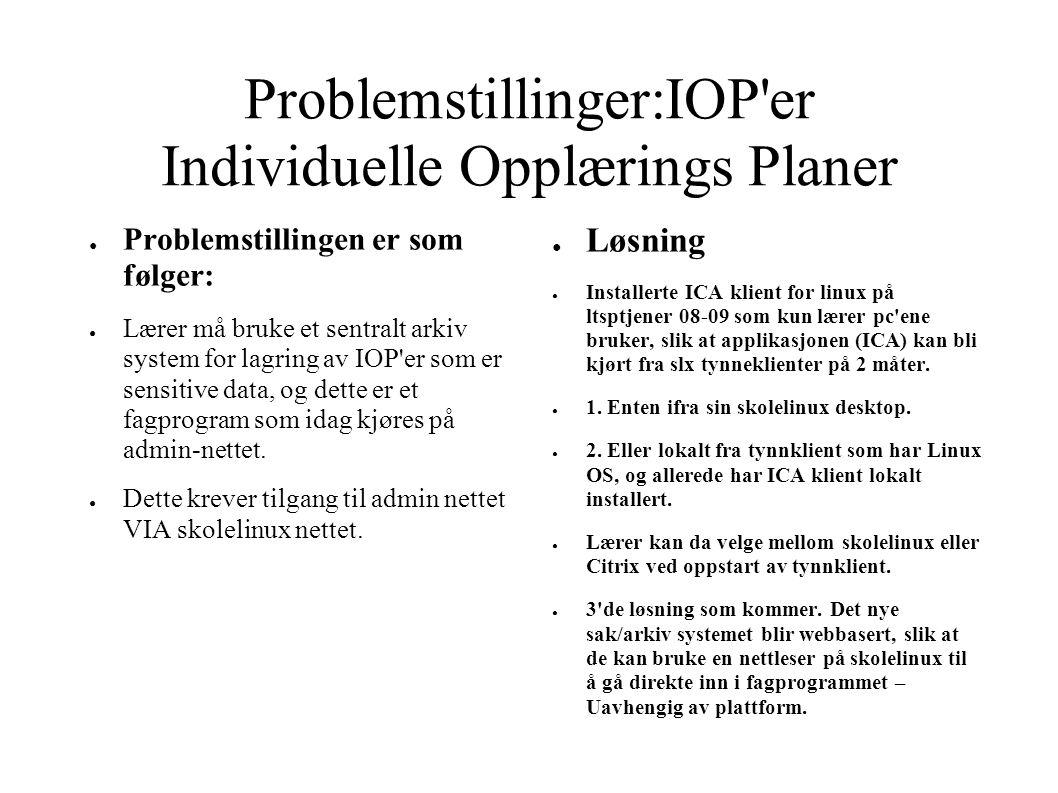 Problemstillinger:IOP er Individuelle Opplærings Planer