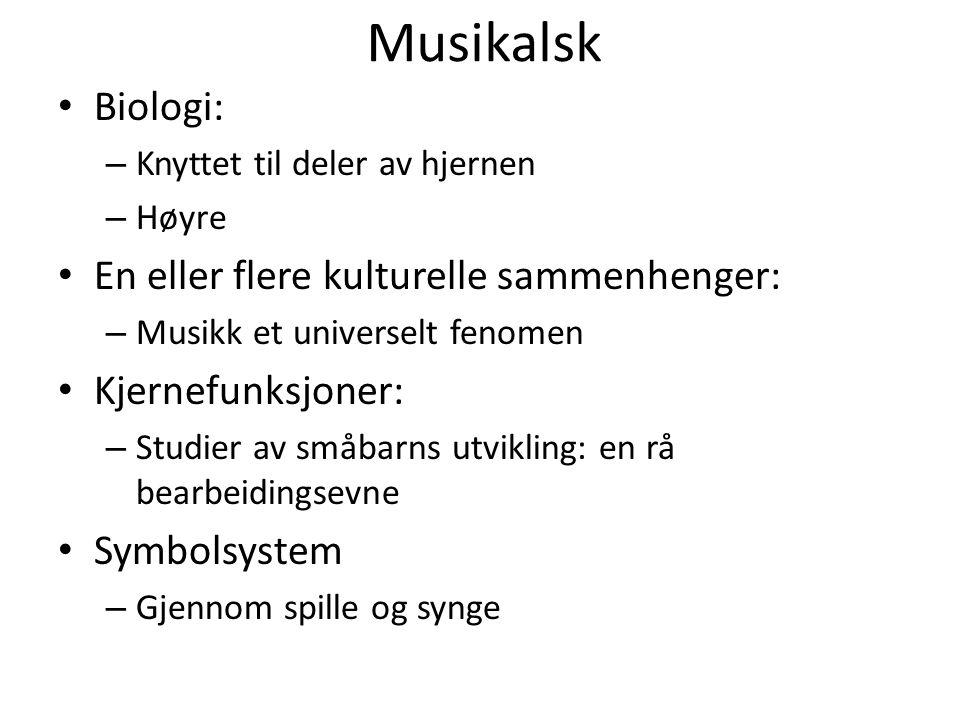 Musikalsk Biologi: En eller flere kulturelle sammenhenger: