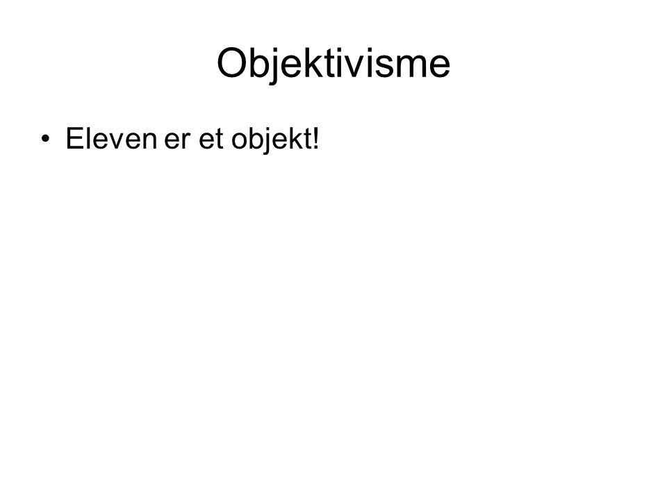 Objektivisme Eleven er et objekt!