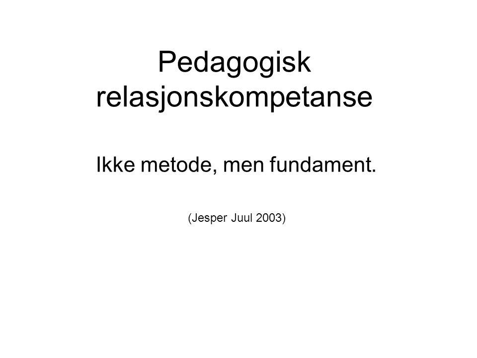 Pedagogisk relasjonskompetanse