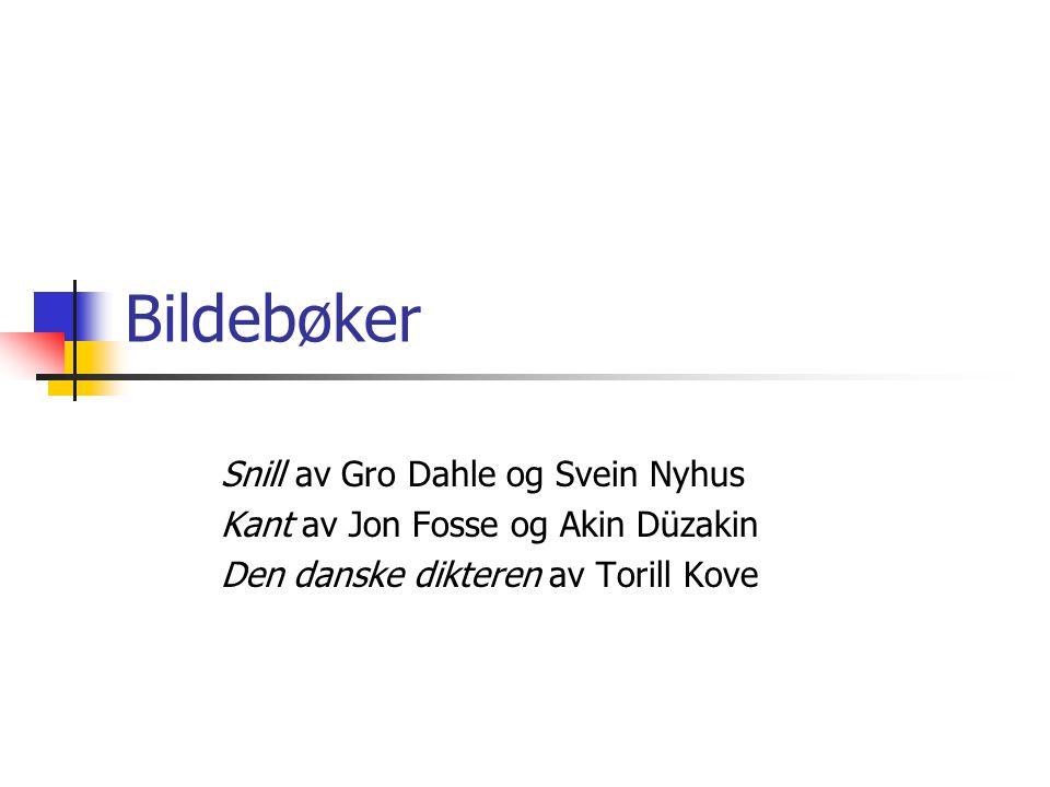 Bildebøker Snill av Gro Dahle og Svein Nyhus