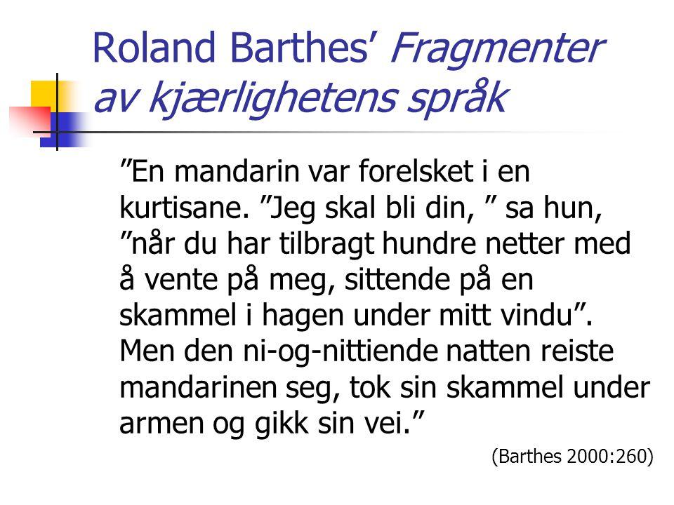 Roland Barthes' Fragmenter av kjærlighetens språk