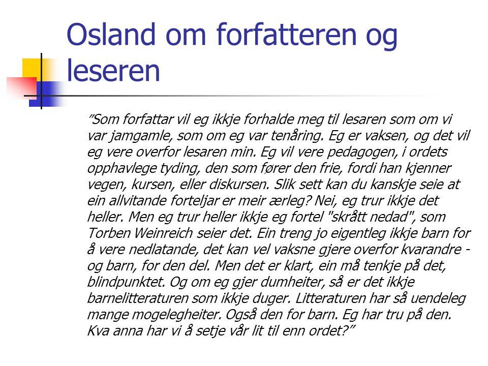Osland om forfatteren og leseren