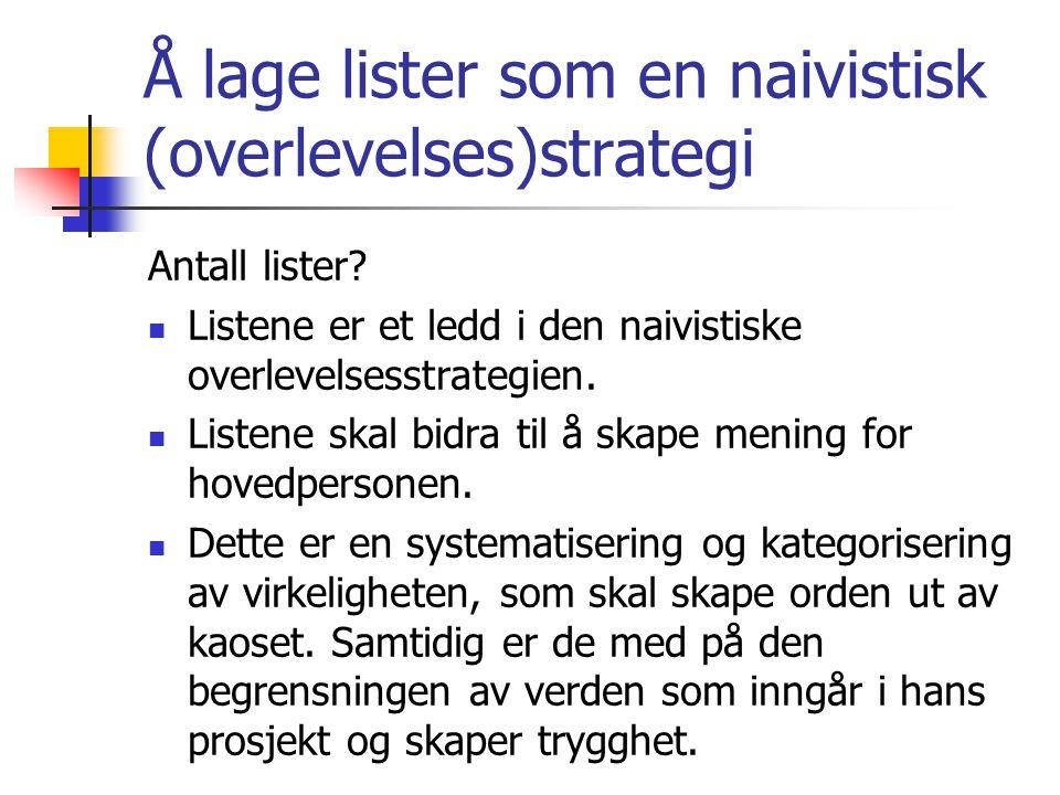 Å lage lister som en naivistisk (overlevelses)strategi