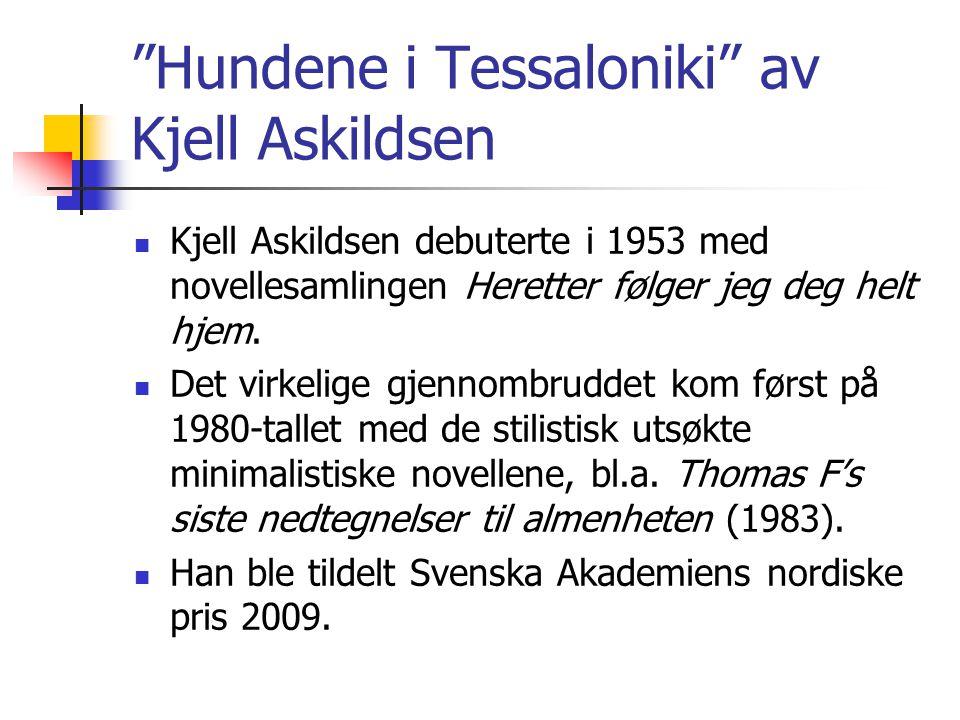Hundene i Tessaloniki av Kjell Askildsen