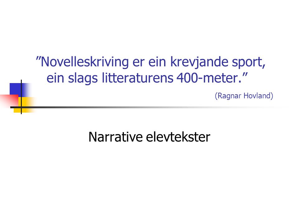 Narrative elevtekster