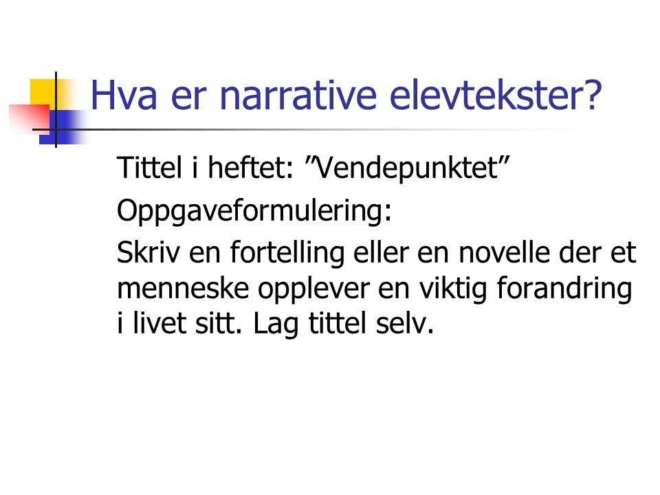 Hva er narrative elevtekster