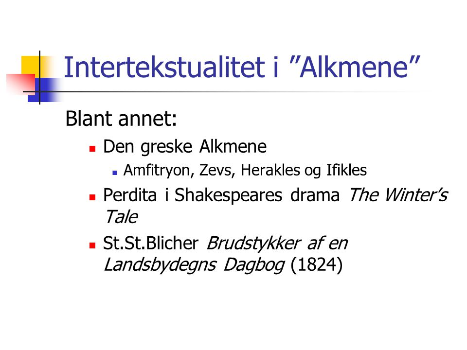 Intertekstualitet i Alkmene
