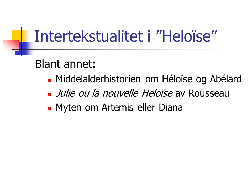Intertekstualitet i Heloïse