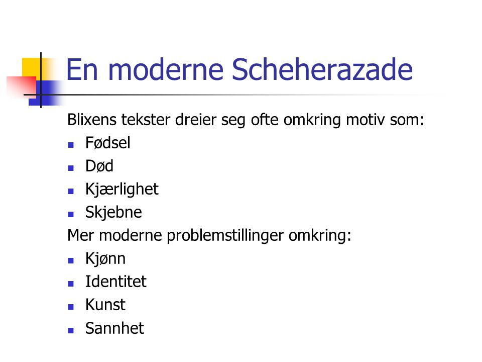 En moderne Scheherazade