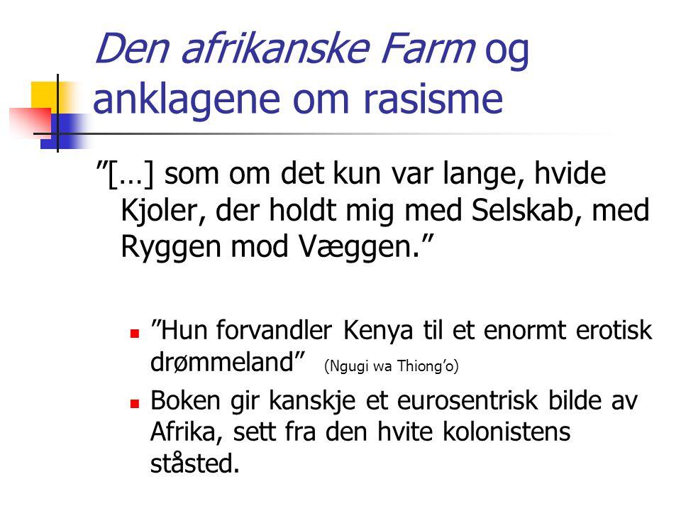 Den afrikanske Farm og anklagene om rasisme