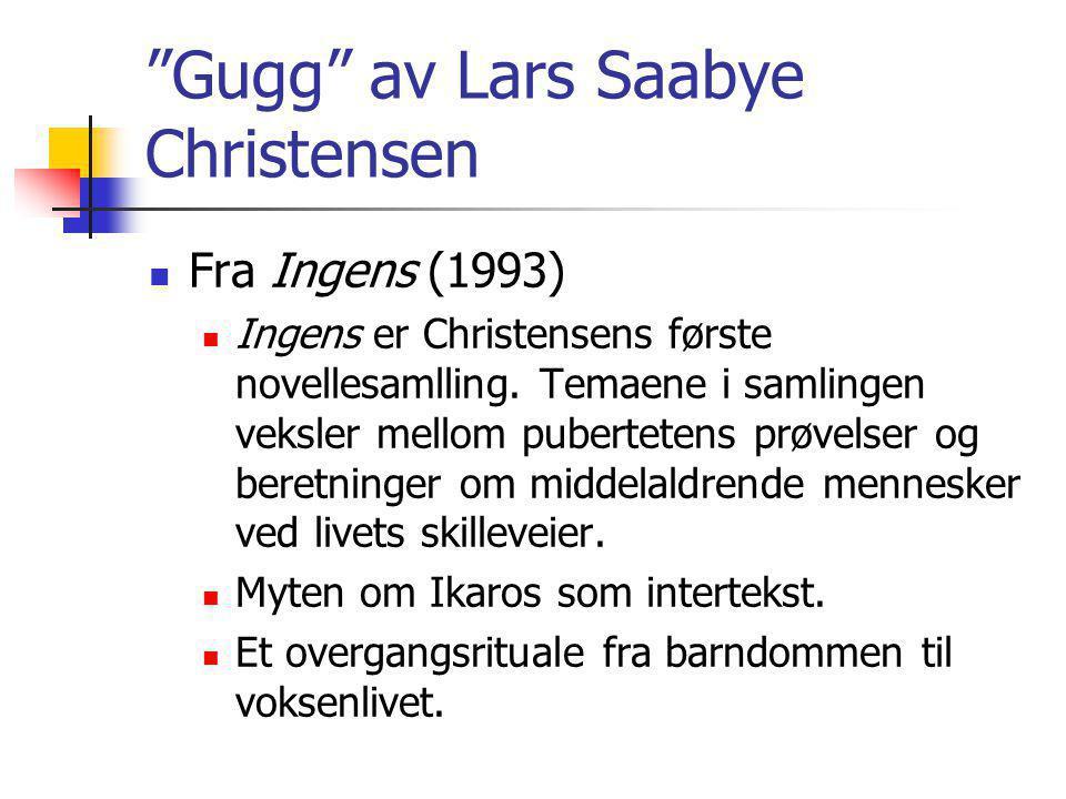 Gugg av Lars Saabye Christensen