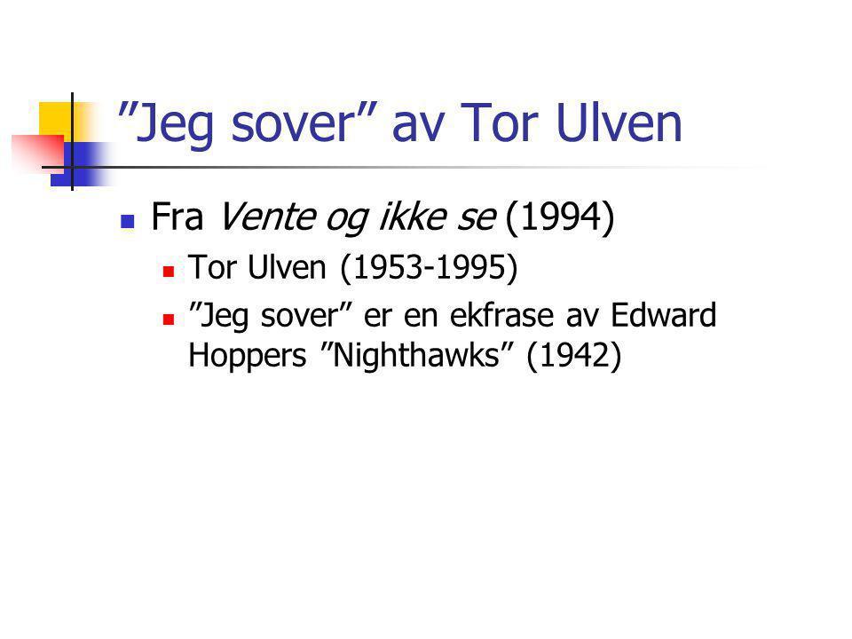 Jeg sover av Tor Ulven