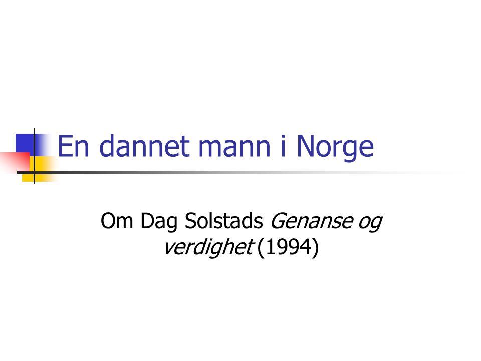 Om Dag Solstads Genanse og verdighet (1994)
