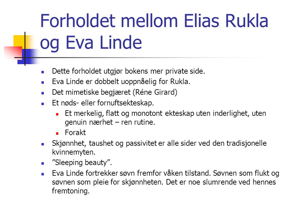 Forholdet mellom Elias Rukla og Eva Linde