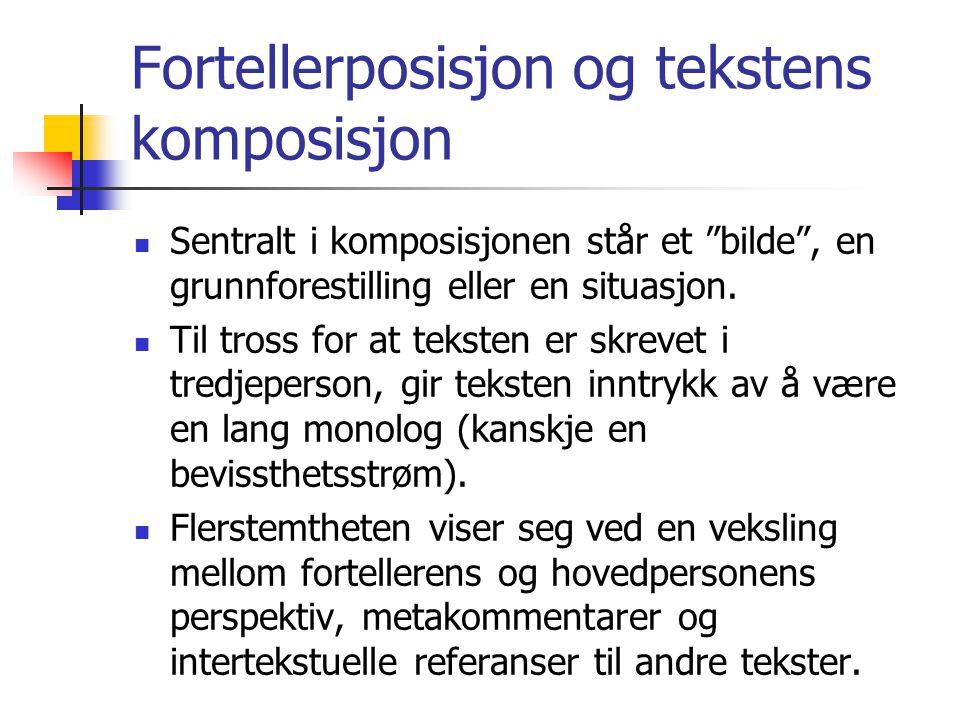 Fortellerposisjon og tekstens komposisjon