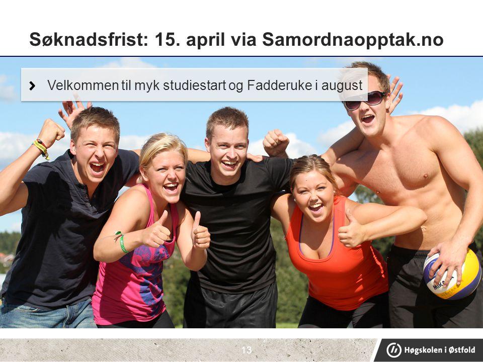 Søknadsfrist: 15. april via Samordnaopptak.no