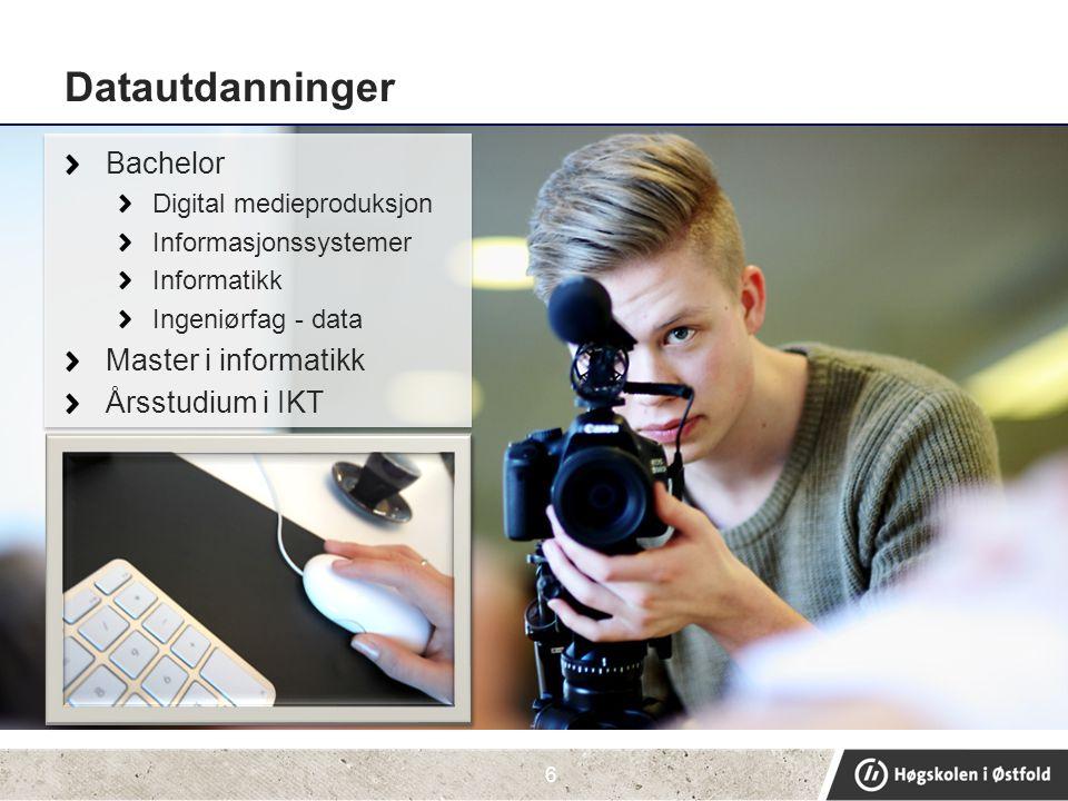 Datautdanninger Bachelor Master i informatikk Årsstudium i IKT