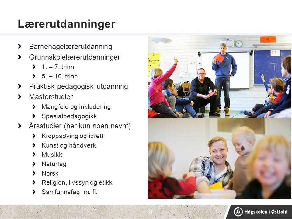 Lærerutdanninger Barnehagelærerutdanning Grunnskolelærerutdanninger