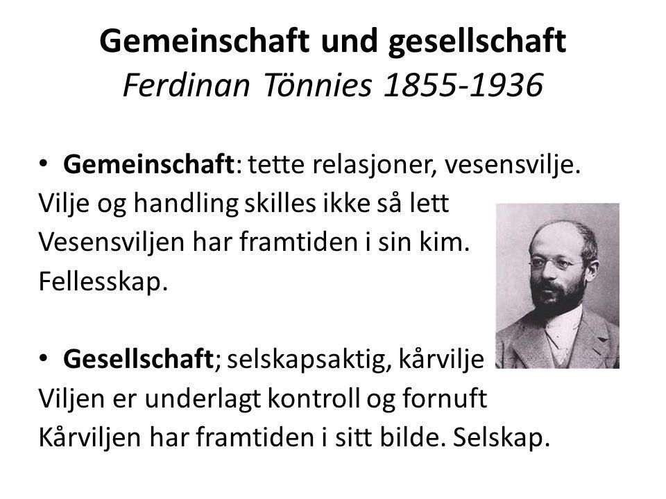 Gemeinschaft und gesellschaft Ferdinan Tönnies 1855-1936