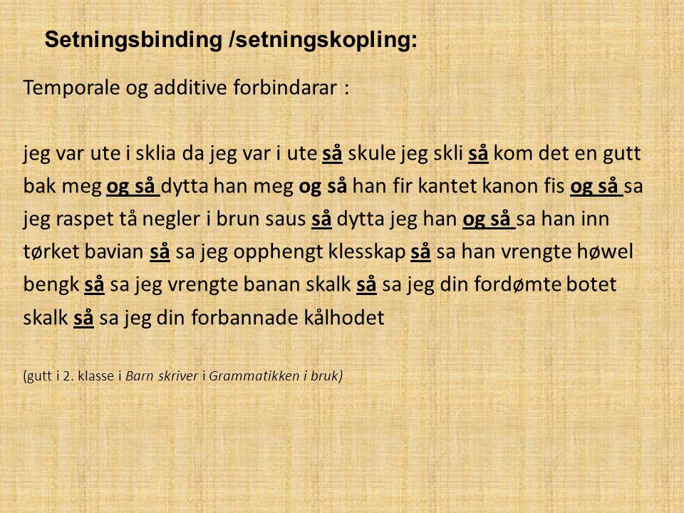Setningsbinding /setningskopling: