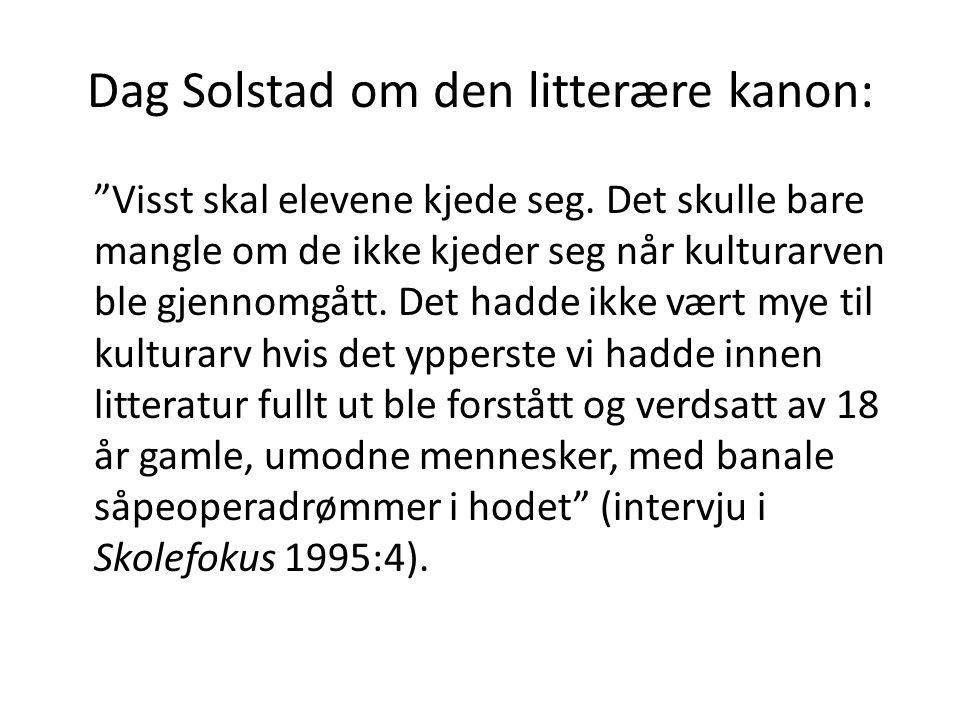Dag Solstad om den litterære kanon:
