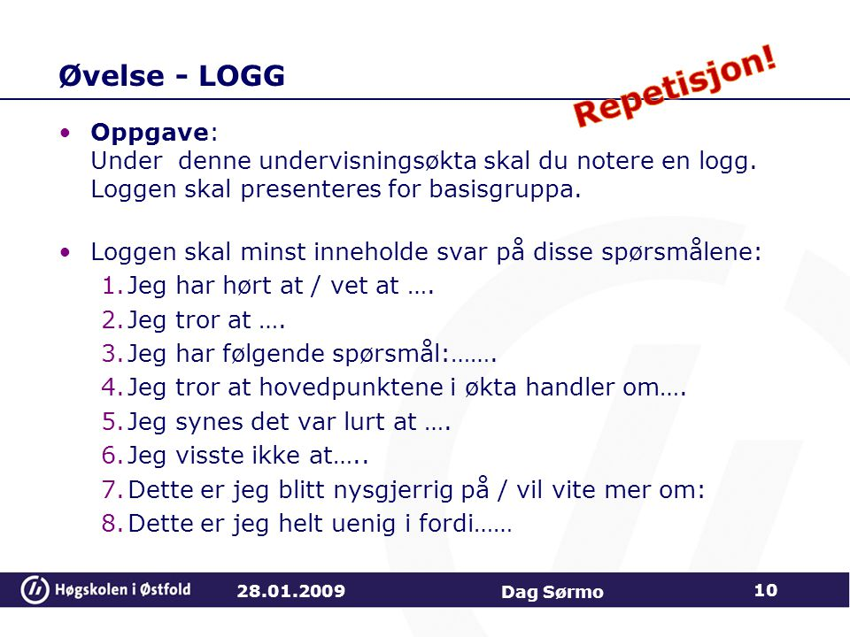 Repetisjon! Øvelse - LOGG