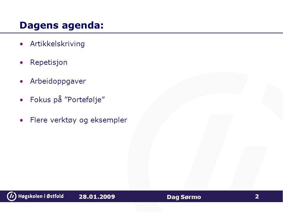 Dagens agenda: Artikkelskriving Repetisjon Arbeidoppgaver
