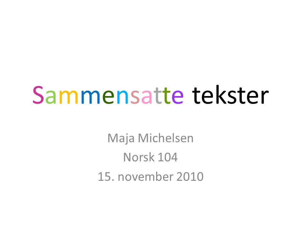 Maja Michelsen Norsk 104 15. november 2010