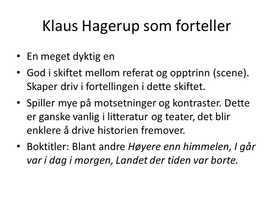 Klaus Hagerup som forteller