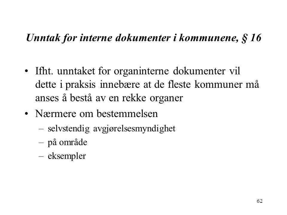 Unntak for interne dokumenter i kommunene, § 16