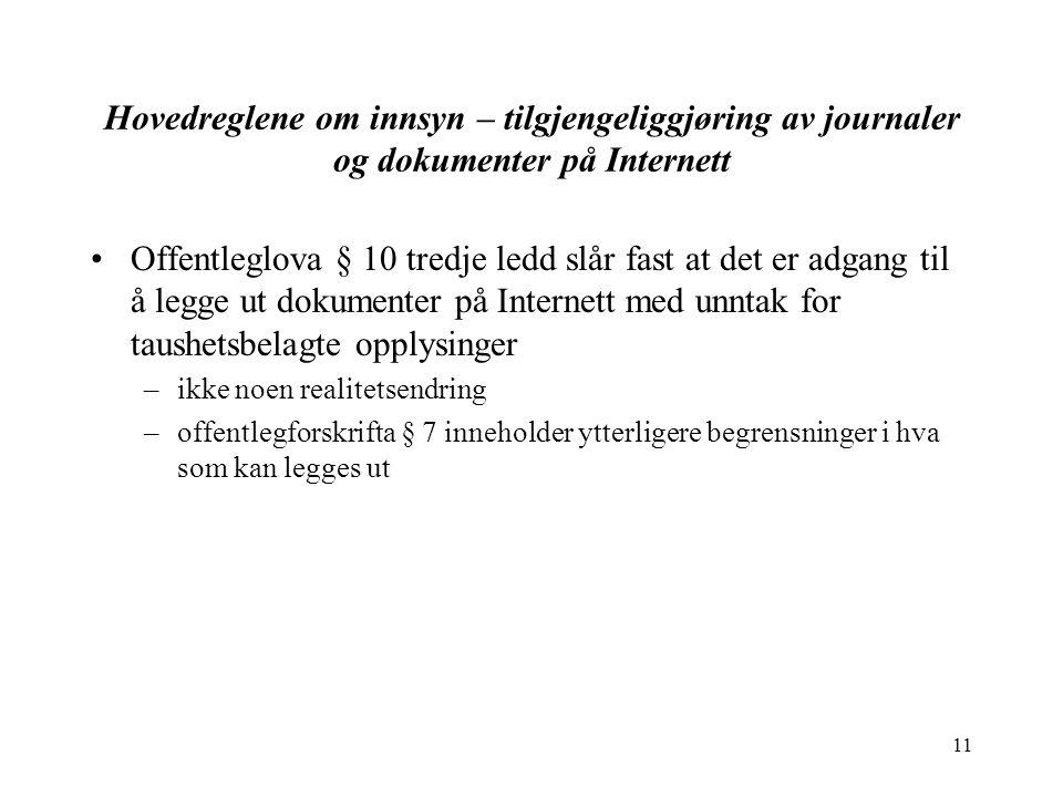 Hovedreglene om innsyn – tilgjengeliggjøring av journaler og dokumenter på Internett