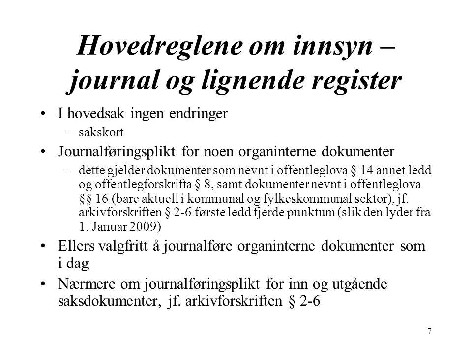 Hovedreglene om innsyn – journal og lignende register