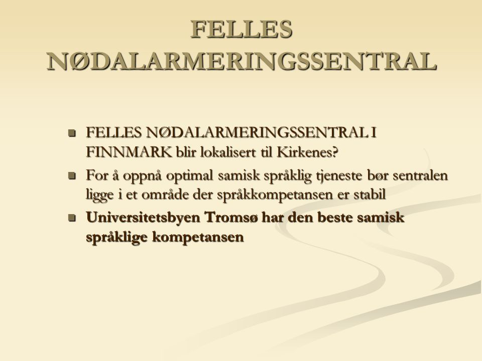 FELLES NØDALARMERINGSSENTRAL