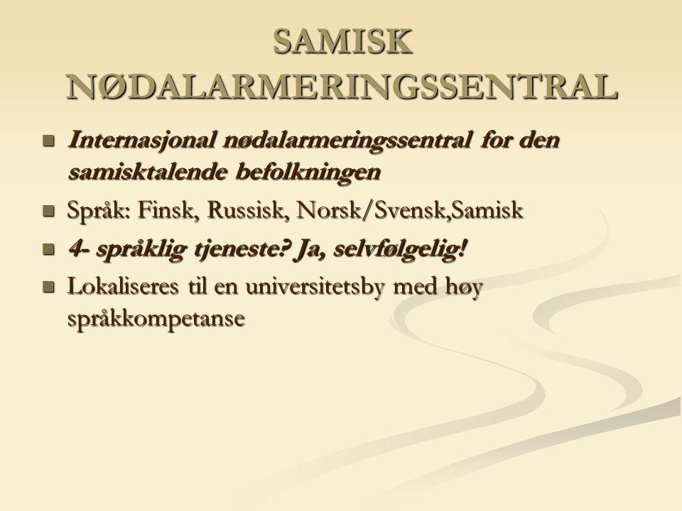 SAMISK NØDALARMERINGSSENTRAL